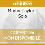 SOLO cd musicale di TAYLOR MARTIN