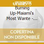 BURNING UP (2CD) cd musicale di ARTISTI VARI