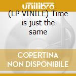 (LP VINILE) Time is just the same lp vinile di Isobel Campbell