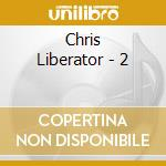 Cl02 cd musicale di Chris Liberator