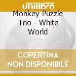 Monkey puzzle trio