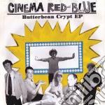 (LP VINILE) Butterbean crypt ep lp vinile di Cinema red & blue