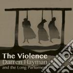 Darren Hayman & The Short Parliament - Violence cd musicale di Darren and t Hayman