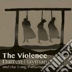 (LP VINILE) Violence lp vinile di Darren and t Hayman