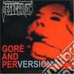 Gore & perversion cd musicale di Desecration