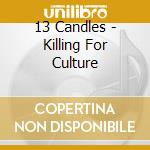 Killing for culture cd musicale