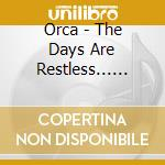 The days are restless... cd musicale