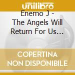 The angels will return for us cd musicale
