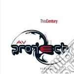 Av Project - This Century cd musicale di Project Av