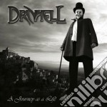 A JOURNEY AS A LIFE                       cd musicale di DRIVHELL