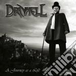 Drivhell - A Journey As A Life cd musicale di DRIVHELL