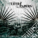 Little Papers - The Beginning Of Solution cd musicale di Papers Little