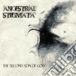 Ancestral Stigmata - The Second Son Of God cd musicale di Stigmata Ancestral