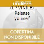 (LP VINILE) Release yourself lp vinile