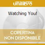 WATCHING YOU! cd musicale di DANNY BRYANT'S REDEY