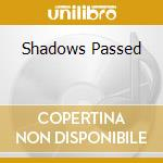 SHADOWS PASSED cd musicale di DANNY BRYANT'S REDEY