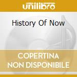 HISTORY OF NOW cd musicale di PRESTON REED