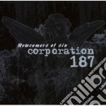 NEWCOMERS OF SIN                          cd musicale di CORPORATION 187