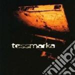 Tessmarka - Tessmarka cd musicale di TESSMARKA