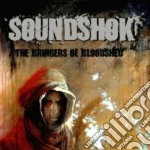 Soundshok - The Bringers Of Bloodshed cd musicale di SOUNDSHOK