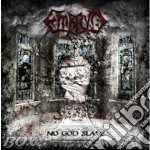 NO GOD SLAVE                              cd musicale di EMBRYO