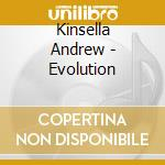 EVOLUTION cd musicale di Andrew Kinsella