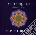 Music for love cd musicale di QUINN ASHER (ASHA)