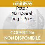 PURE PACHA 2007  BY PETE TONG & SARAH MAIN cd musicale di ARTISTI VARI