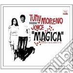 Tutty Moreno Feat. Joyce - Magica cd musicale di Tutty feat. Moreno