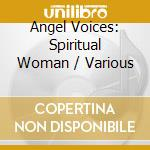 Angel voices cd musicale di Artisti Vari