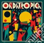 Ondatropica - Ondatropica (3 Lp) cd musicale di Ondatropica