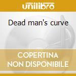 Dead man's curve cd musicale di Jan & dean