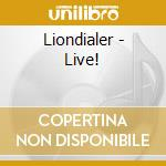 Liondialer live cd musicale di Liondialer