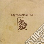 CITY AND COLOUR LIVE cd musicale di CITY AND COLOUR
