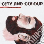 CD - CITY AND COLOUR - BRING ME YOUR LOVE cd musicale di CITY AND COLOUR