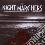 The Night Marchers - See You In Magic cd musicale di NIGHT MARCHERS