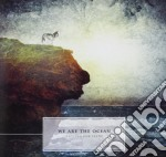 We Are The Ocean - Cutting Our Teeth cd musicale di WE ARE THE OCEAN