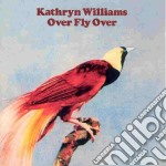 Over fly over cd musicale di Kathryn Williams