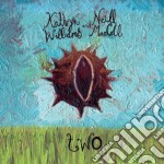 Katheyn Williams & Neil Maccall - Two cd musicale di WILLIAMS KATHEYN & N