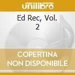 Ed bangers vol.2 cd musicale di Artisti Vari