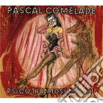 Psicotic music hall - expanded cd musicale di PASCAL COMELADE