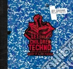 Busy P & Dj Mehdi - Let The Children Techno cd musicale di Artisti Vari