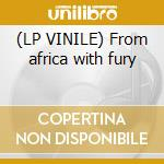 (LP VINILE) From africa with fury lp vinile di Seun kuty & egypt 80