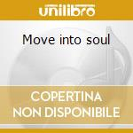 Move into soul cd musicale di Shaun Escoffery