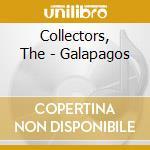 GALAPAGOS cd musicale di COLLECTORS
