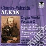 ORGAN WORKS VOL.2 cd musicale di ALKAN CHARLES VALENT