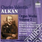 Alkan Charles Valentin - Opere Per Organo, Vol.2 cd musicale di ALKAN CHARLES VALENT