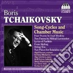 Song-cycles and chamber music cd musicale di CIAIKOVSKI PYOTR IL'