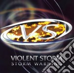 Violent Storm - Storm Warning cd musicale di Storm Violent