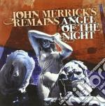 John Merricks Remains - Angels Of The Night cd musicale di Jo Merricks remains